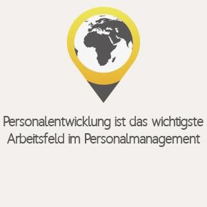 Personalentwicklung ist das wichtigste Arbeitsfeld im Personalmanagement